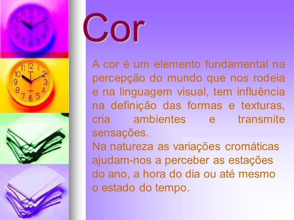 Simbologia da cor A cor também funciona como código.