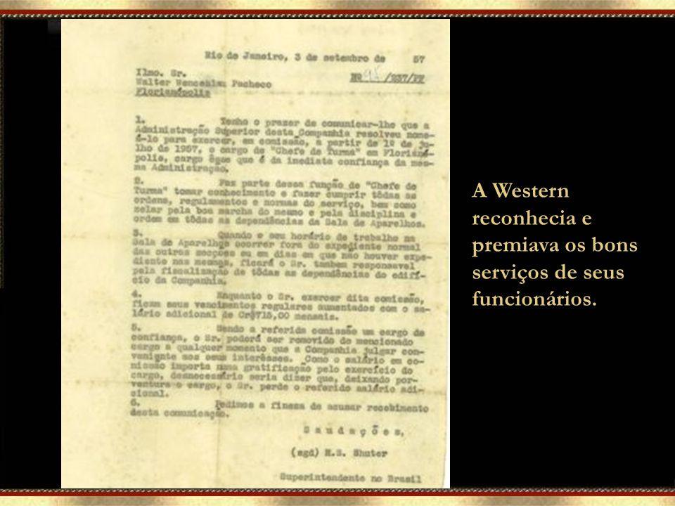A Western reconhecia e premiava os bons serviços de seus funcionários. Brinde comemorativo aos 25 anos de serviço. Agraciado Walter pacheco (acervo).