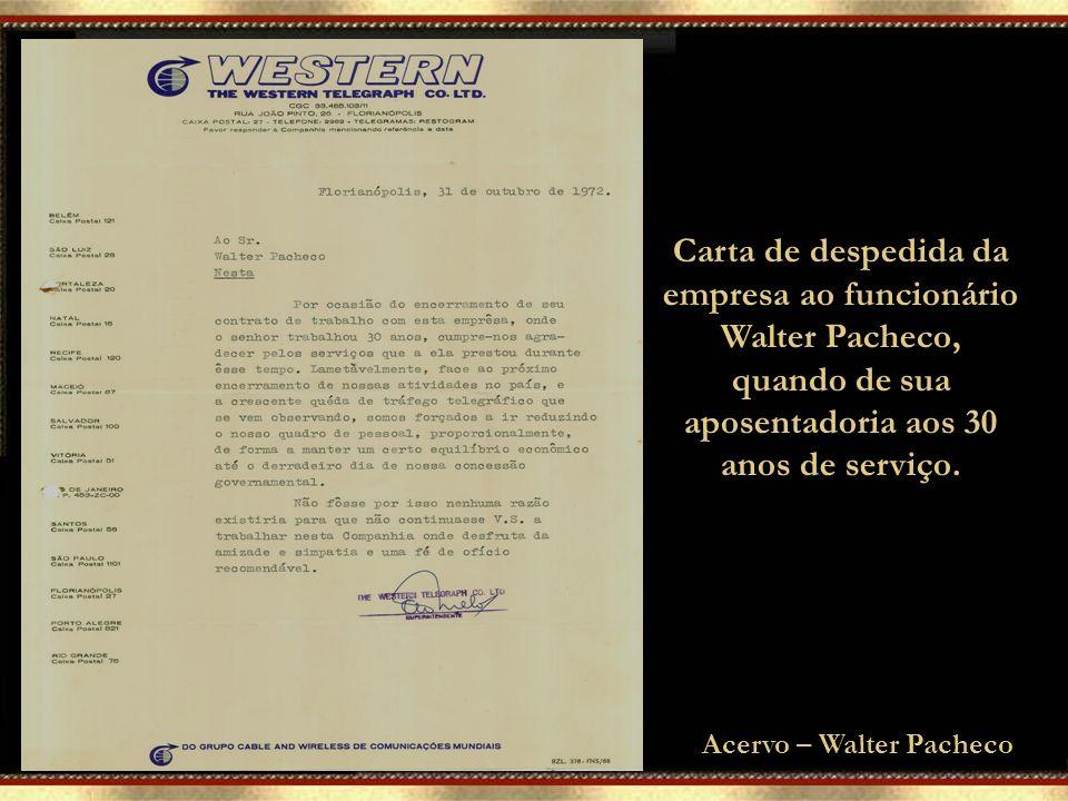 Embratel foi marco final A Western Telegraph Company tentou renovar o contrato de permanência no Brasil em 1961, doze anos antes de fechar as portas d