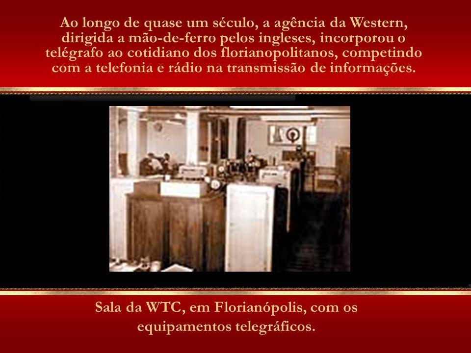 Em 1874, a Western Telegraph Company instalou na praça XV de Novembro, da então Desterro, sua primeira agência. Em 1923, a agência transferiu-se para