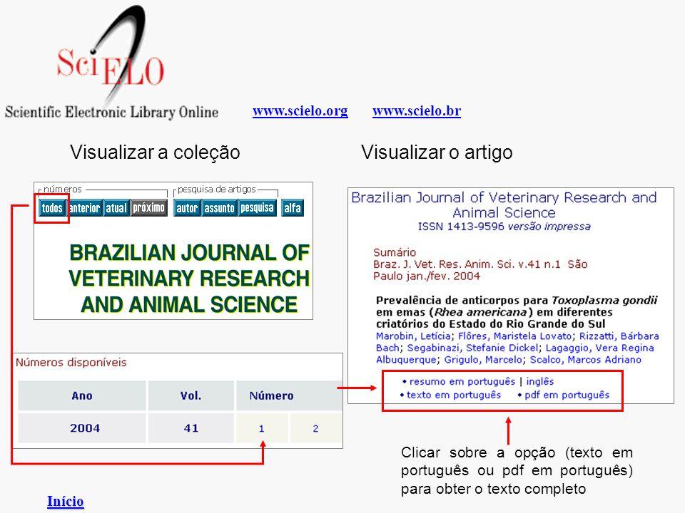 www.scielo.brwww.scielo.org Visualizar a coleção Clicar sobre a opção (texto em português ou pdf em português) para obter o texto completo Visualizar