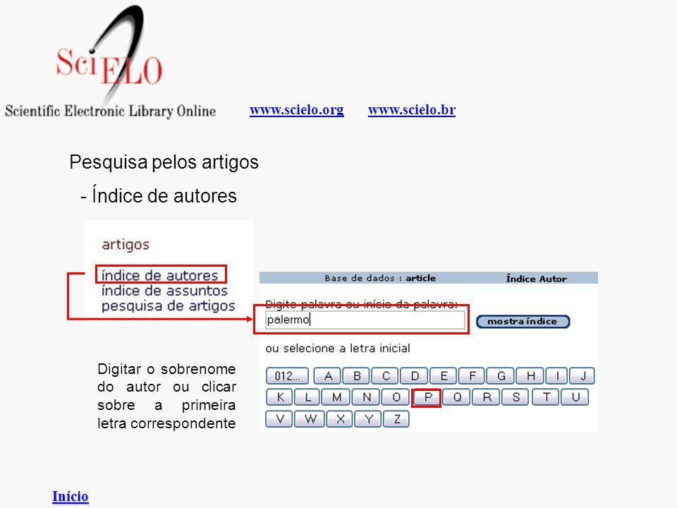 www.scielo.brwww.scielo.org Pesquisa pelos artigos - Índice de autores Digitar o sobrenome do autor ou clicar sobre a primeira letra correspondente In