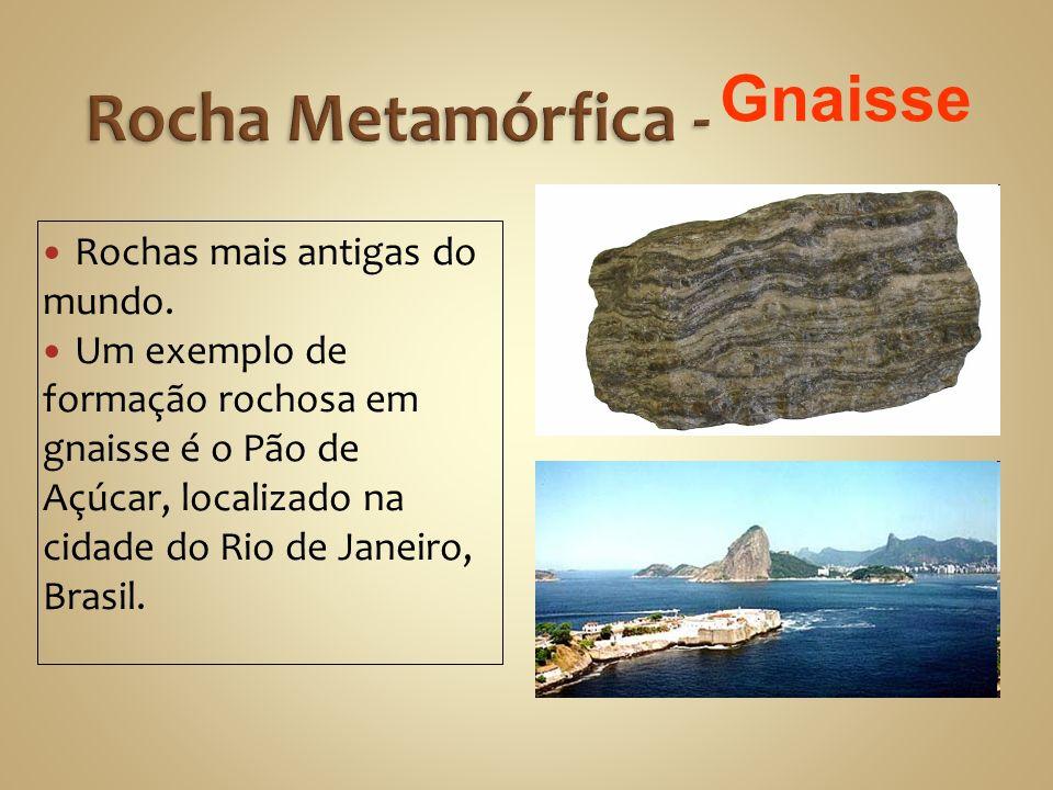 Rochas mais antigas do mundo.