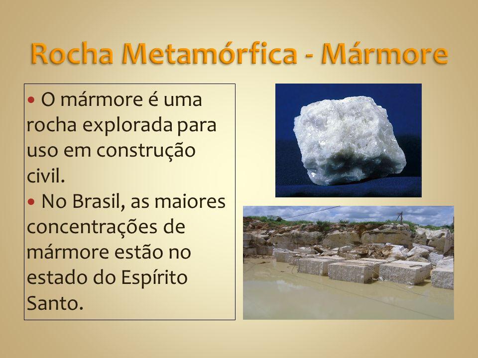O mármore é uma rocha explorada para uso em construção civil.