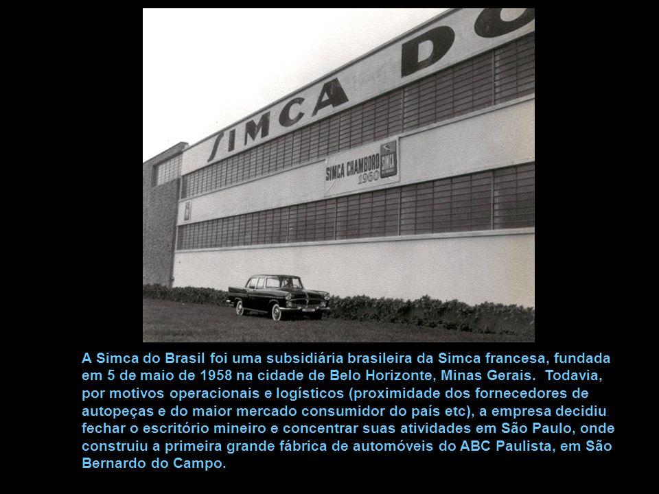 A Simca do Brasil foi uma subsidiária brasileira da Simca francesa, fundada em 5 de maio de 1958 na cidade de Belo Horizonte, Minas Gerais.