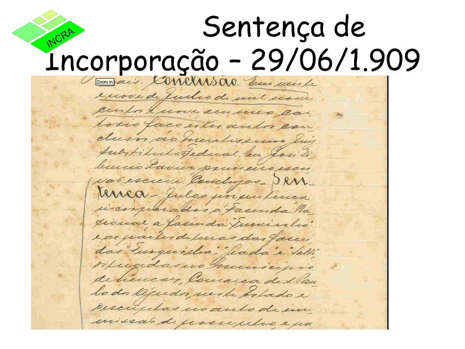 Sentença de Incorporação – 29/06/1.909