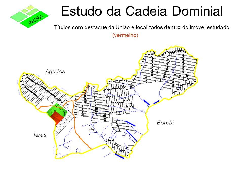 Estudo da Cadeia Dominial Títulos com destaque da União e localizados dentro do imóvel estudado (vermelho)