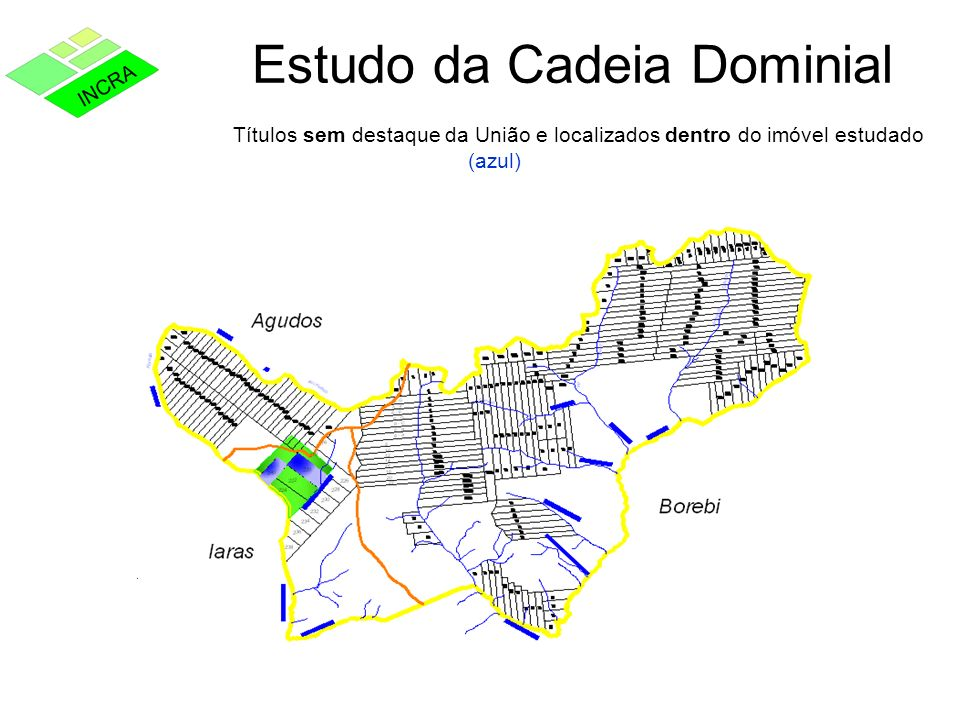Estudo da Cadeia Dominial Títulos sem destaque da União e localizados dentro do imóvel estudado (azul)