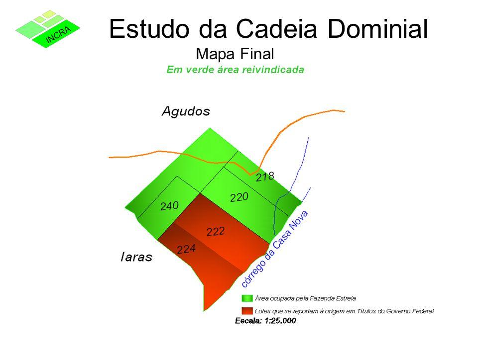 Estudo da Cadeia Dominial Mapa Final Em verde área reivindicada
