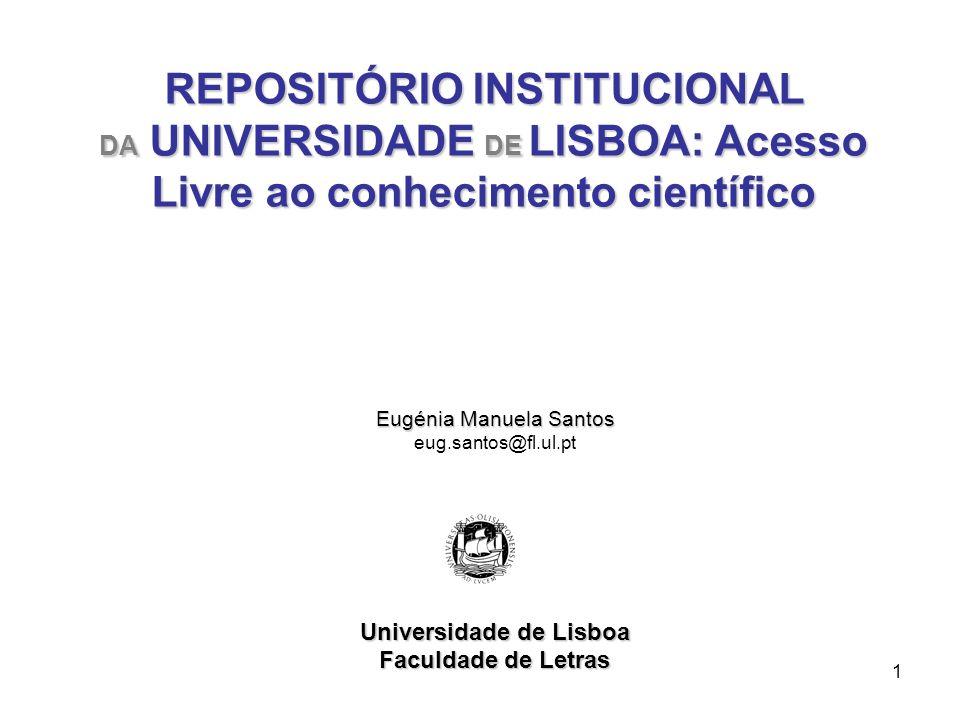 1 Eugénia Manuela Santos eug.santos@fl.ul.pt Universidade de Lisboa Faculdade de Letras REPOSITÓRIO INSTITUCIONAL DA UNIVERSIDADE DE LISBOA: Acesso Li