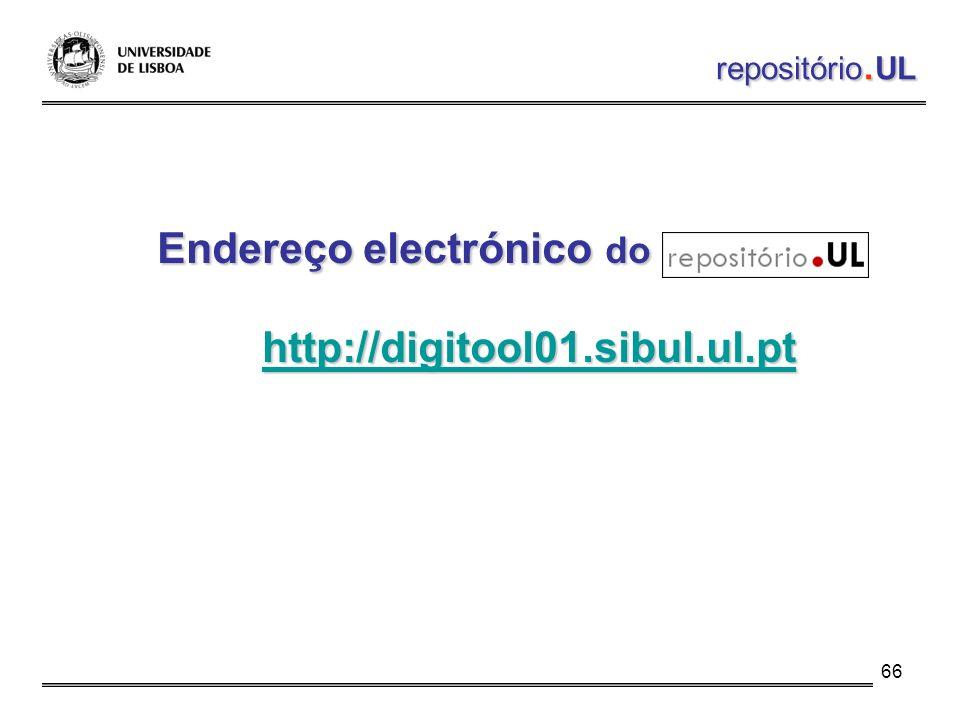 66 Endereço electrónico do http://digitool01.sibul.ul.pt repositório. UL