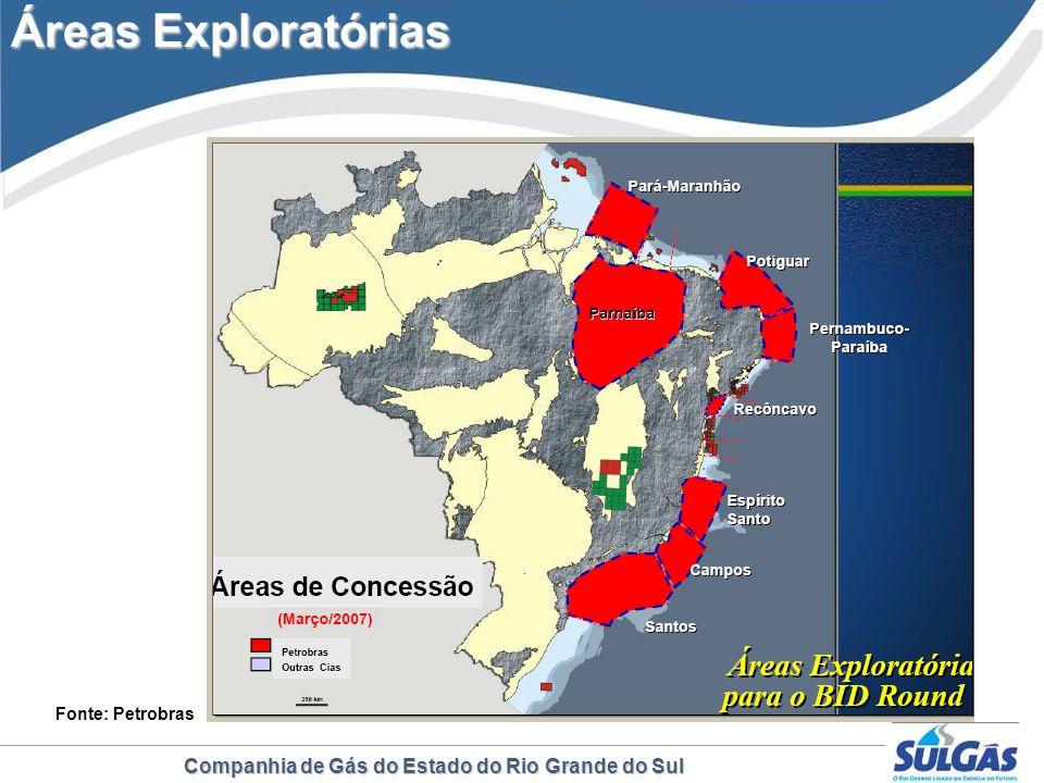 Companhia de Gás do Estado do Rio Grande do Sul Fonte: Petrobras Áreas Exploratórias