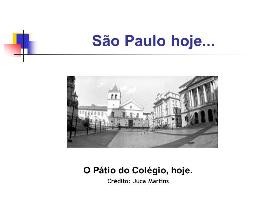 São Paulo hoje... O Pátio do Colégio, hoje. Crédito: Juca Martins