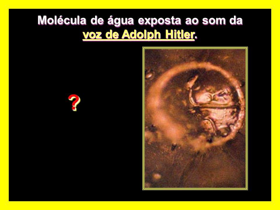 Molécula de água exposta ao som deuma ameaça de morte. Molécula de água exposta ao som de umauma ameaça de morte. ??