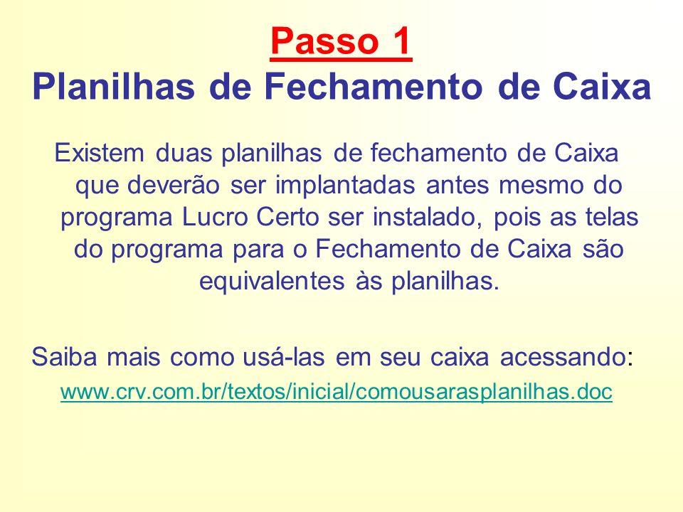 Acesse em: www.crv.com.br/textos/i nicial/planilha1.doc www.crv.com.br/textos/i nicial/planilha1.doc Planilha de Produtos: Para controle de venda e estoque de produtos no caixa.