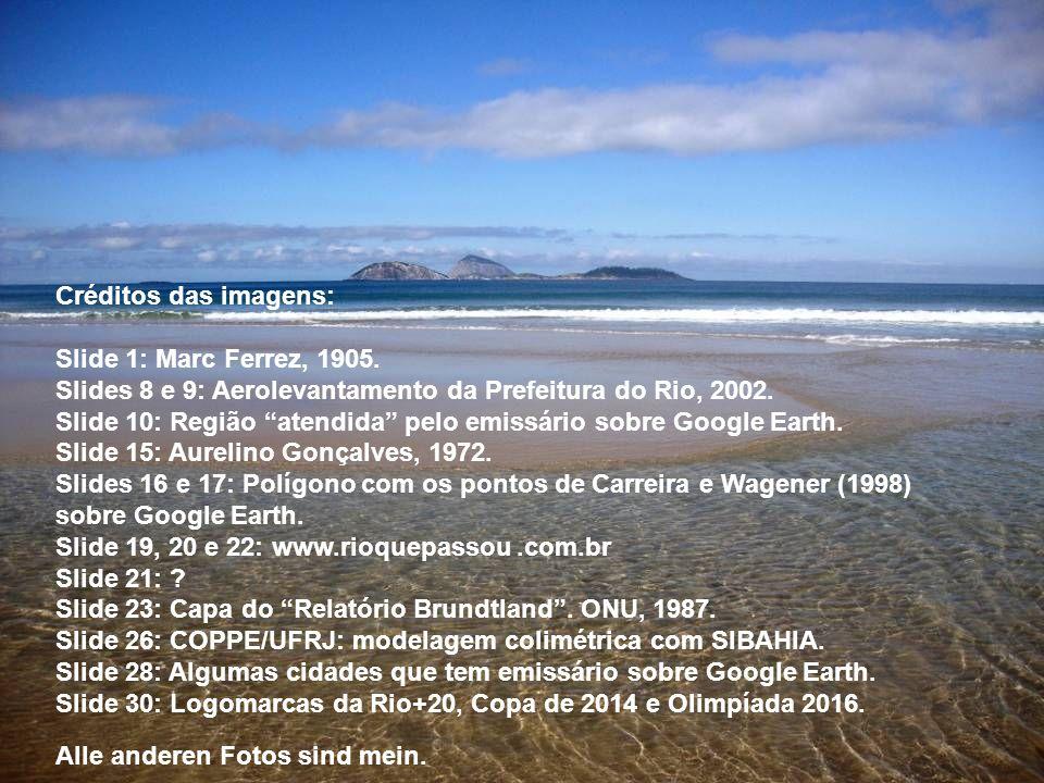 35 Créditos das imagens: Slide 1: Marc Ferrez, 1905. Slides 8 e 9: Aerolevantamento da Prefeitura do Rio, 2002. Slide 10: Região atendida pelo emissár