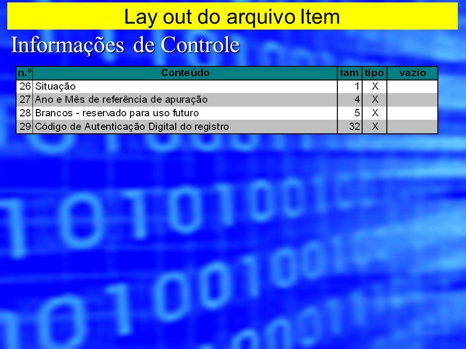 Informações de Controle Lay out do arquivo Item