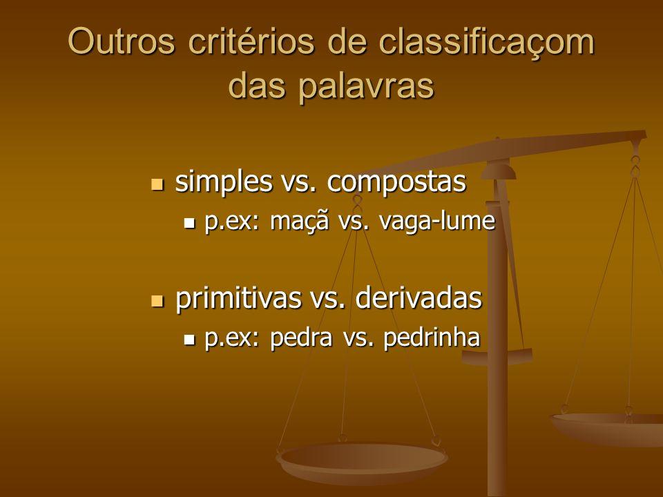 Outros critérios de classificaçom das palavras simples vs.