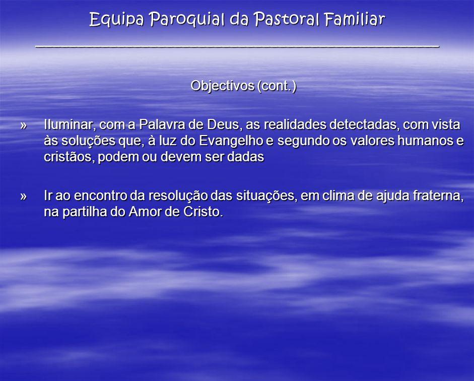 Actividades - Promover a evangelização da família:.