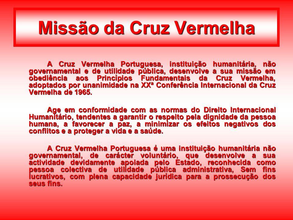Missão da Cruz Vermelha A Cruz Vermelha Portuguesa, instituição humanitária, não governamental e de utilidade pública, desenvolve a sua missão em obed