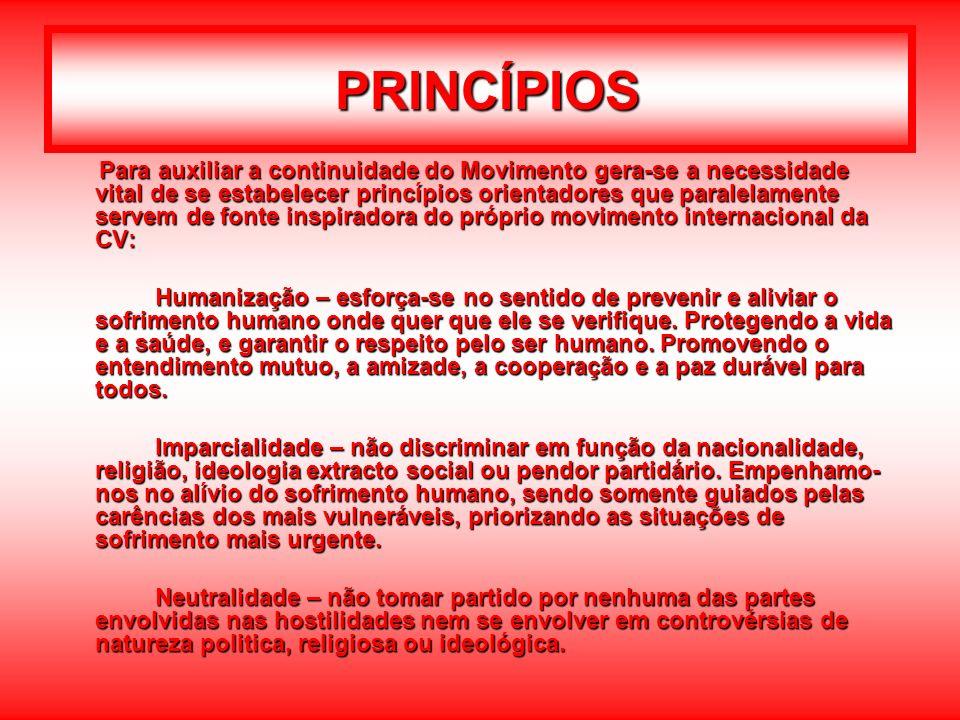 PRINCÍPIOS Para auxiliar a continuidade do Movimento gera-se a necessidade vital de se estabelecer princípios orientadores que paralelamente servem de
