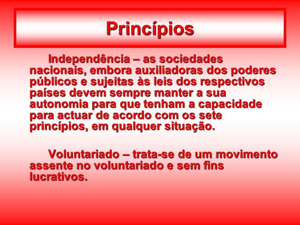 Princípios Independência – as sociedades nacionais, embora auxiliadoras dos poderes públicos e sujeitas às leis dos respectivos países devem sempre ma
