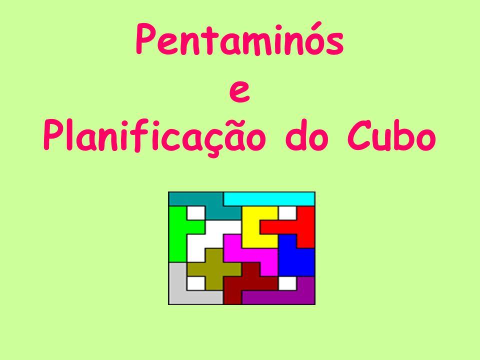 Pentaminós e Planificação do Cubo