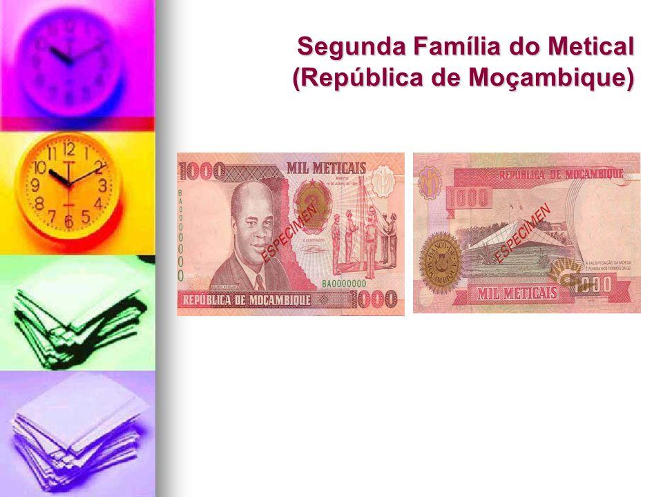 Segunda Família do Metical (República de Moçambique)