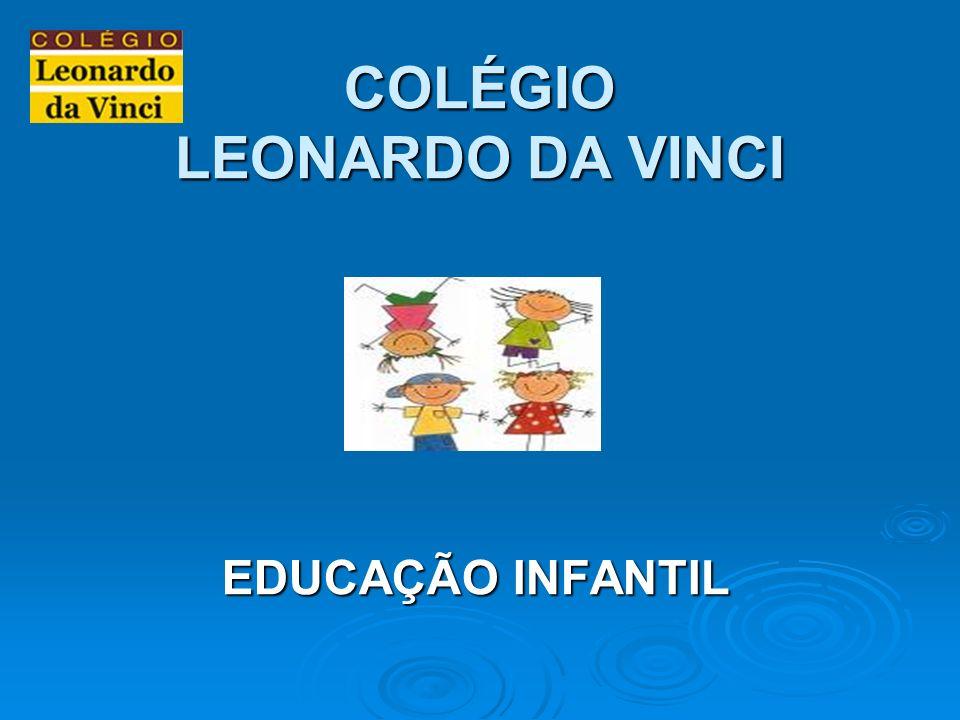 COLÉGIO LEONARDO DA VINCI EDUCAÇÃO INFANTIL