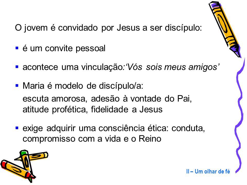 1 – O seguimento de Jesus Cristo (53-66) A busca juvenil de modelose referênciasé uma porta que se abre para o processo de evangelização. Aqui está a