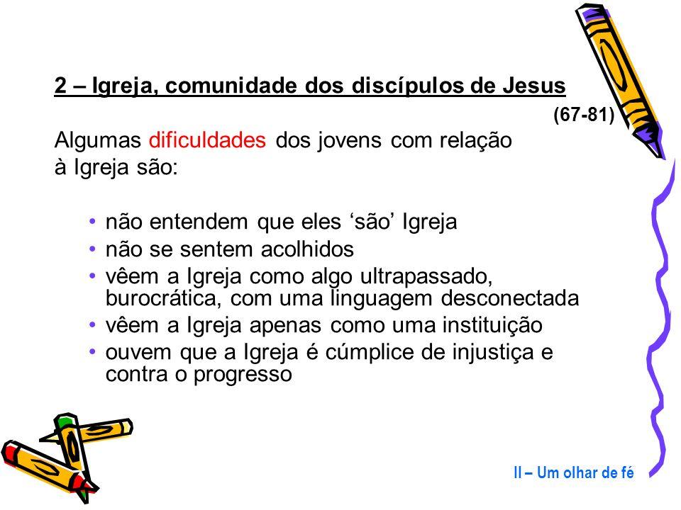 A formação do discípulo acontece na vida da comunidade e quem se torna discípulo de Jesus, transforma-se em portador de sua mensagem: O jovem é o evan