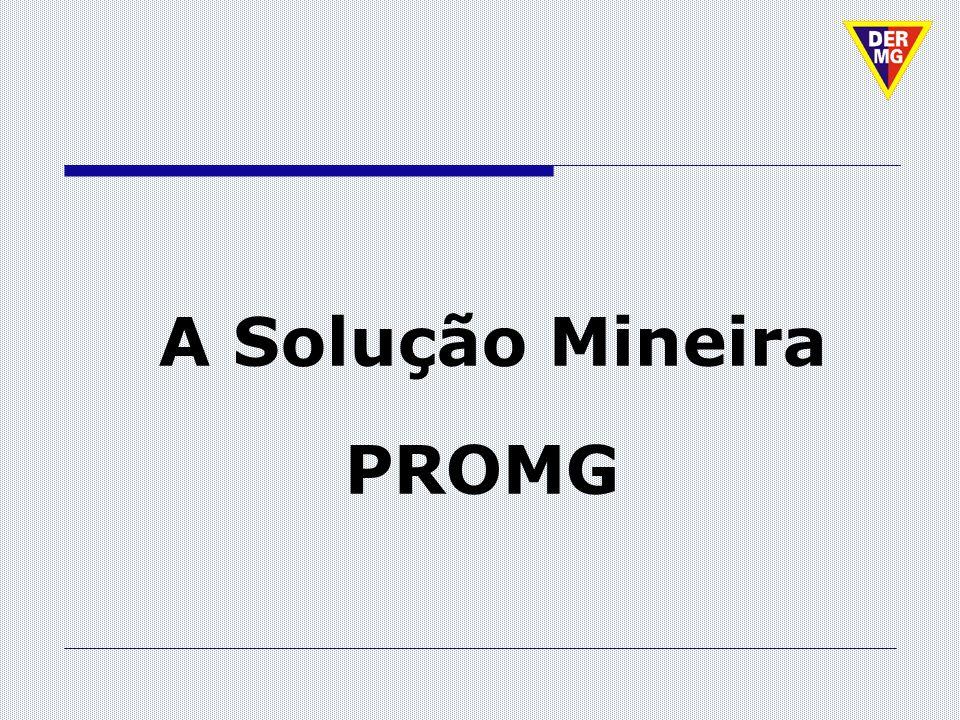 A Solução Mineira PROMG