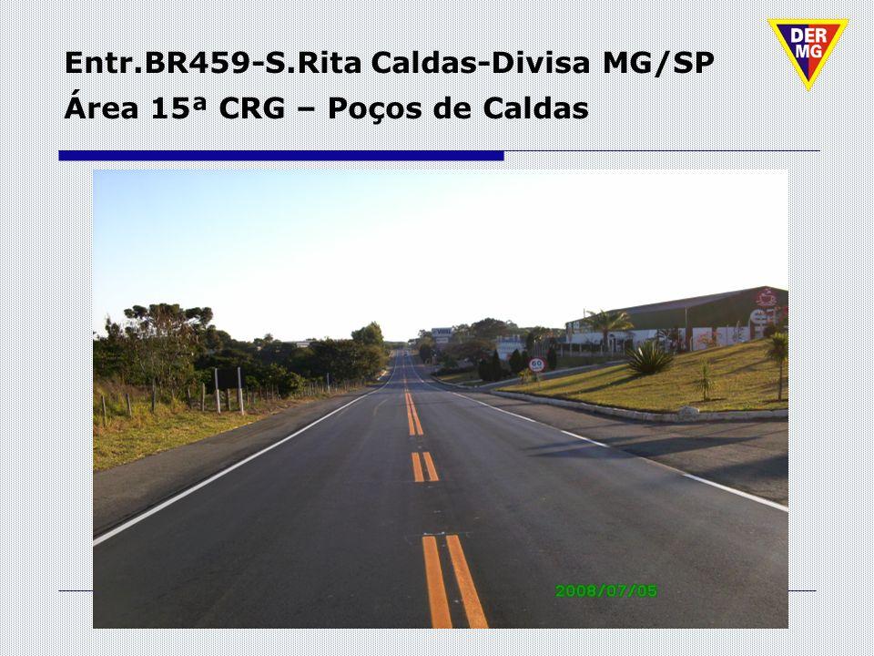 Entr.BR459-S.Rita Caldas-Divisa MG/SP Área 15ª CRG – Poços de Caldas