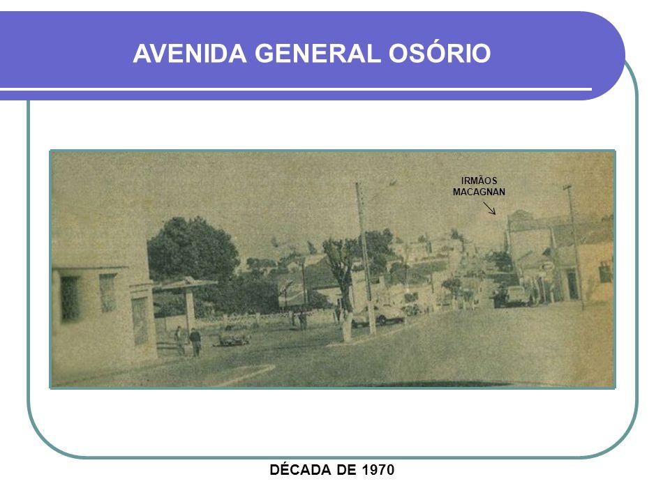 HOJE AVENIDA GENERAL OSÓRIO EDIFÍCIO CENTAURO