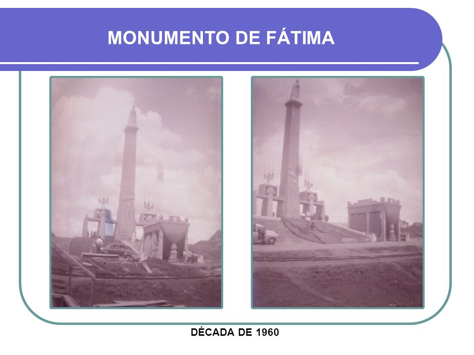 MONUMENTO DE FÁTIMA FOTO TIRADA DO ESTACIONAMENTO DO QUARTEL 29º G.A.C. SILOS