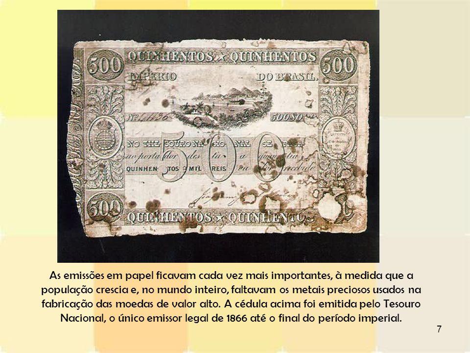 8 O Governo Provisório Republicano também permitiu que alguns bancos emitissem notas.