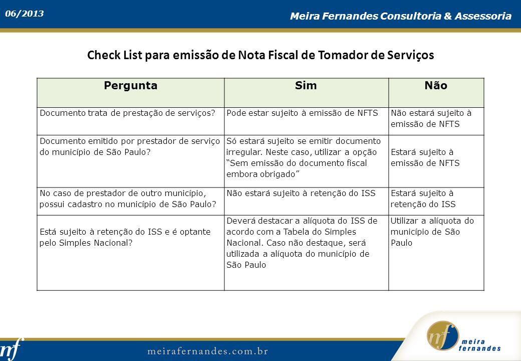 PerguntaSimNão Documento trata de prestação de serviços?Pode estar sujeito à emissão de NFTS Não estará sujeito à emissão de NFTS Documento emitido po