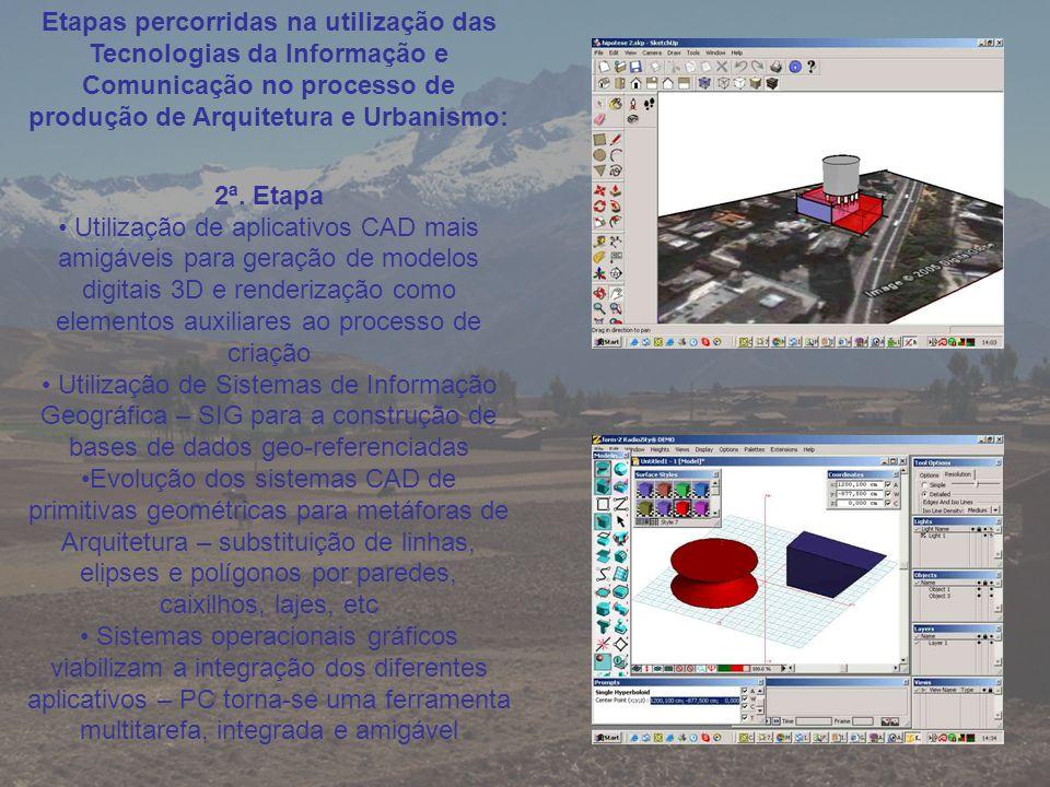 Etapas percorridas na utilização das Tecnologias da Informação e Comunicação no processo de produção de Arquitetura e Urbanismo: 3ª.