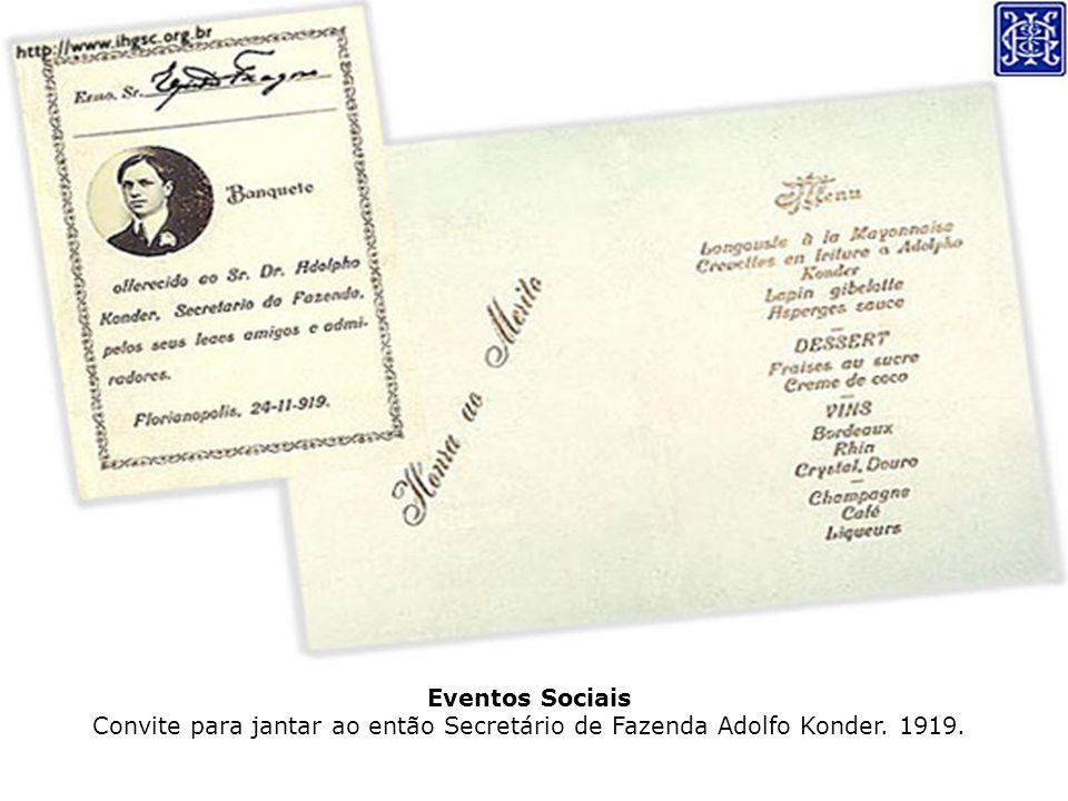 Eventos Sociais Convite para jantar ao então Secretário de Fazenda Adolfo Konder. 1919.