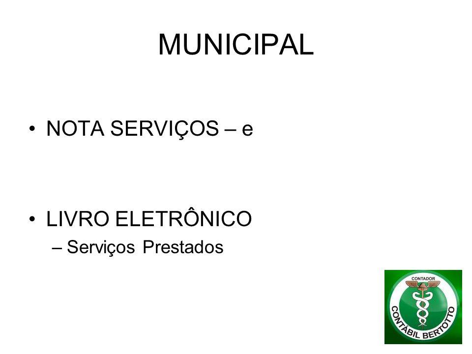 MUNICIPAL NOTA SERVIÇOS – e LIVRO ELETRÔNICO –Serviços Prestados