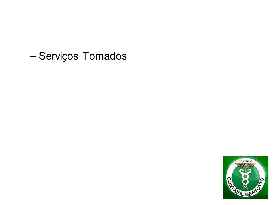 –Serviços Tomados
