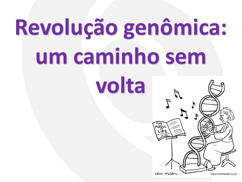 Revolução genômica: um caminho sem volta