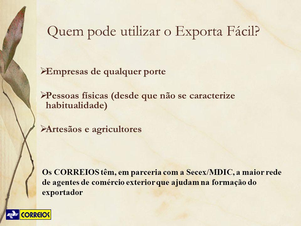 Os CORREIOS têm, em parceria com a Secex/MDIC, a maior rede de agentes de comércio exterior que ajudam na formação do exportador Quem pode utilizar o