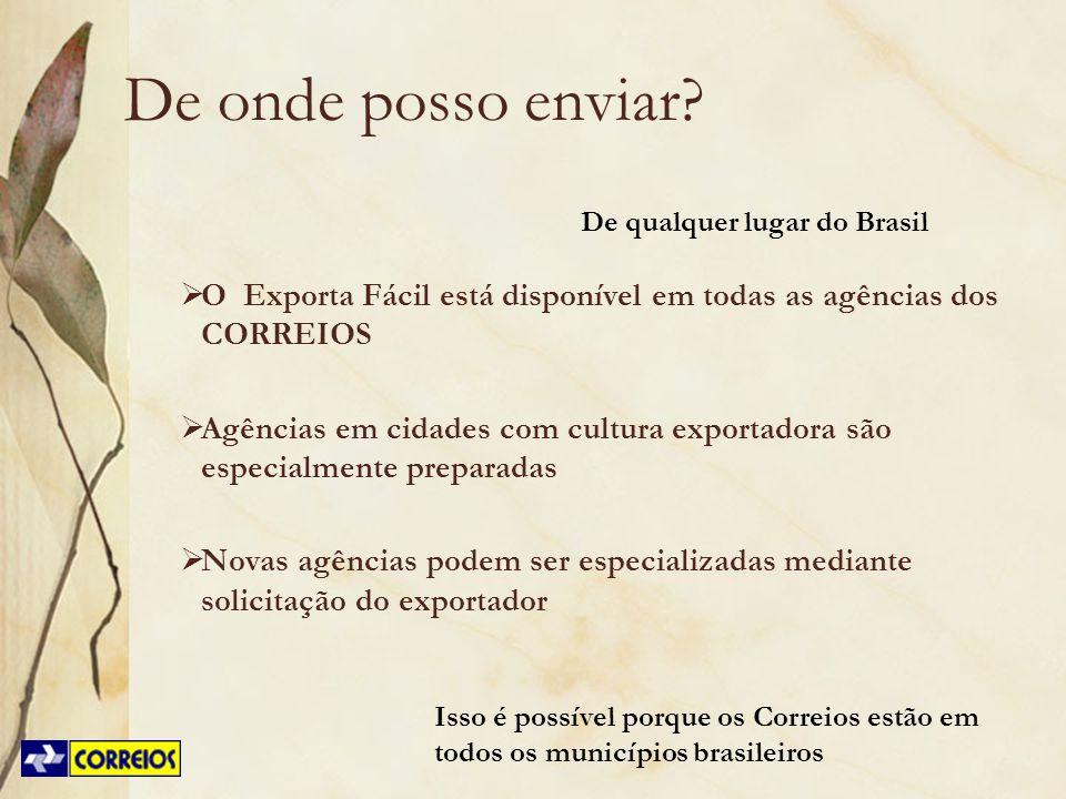 Isso é possível porque os Correios estão em todos os municípios brasileiros De onde posso enviar? O Exporta Fácil está disponível em todas as agências