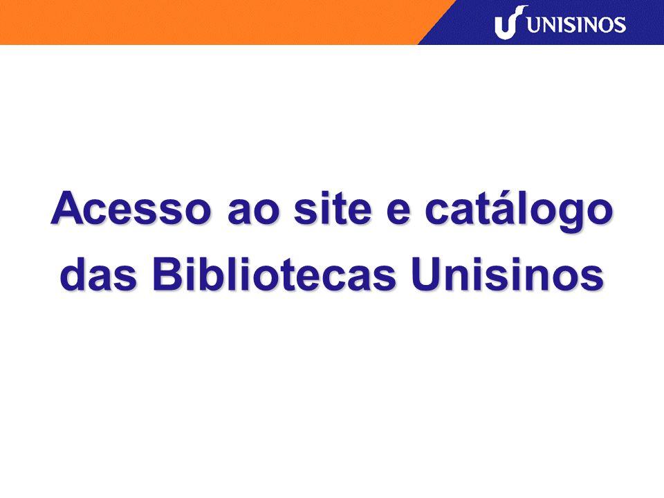 Acesso ao site e catálogo das Bibliotecas Unisinos