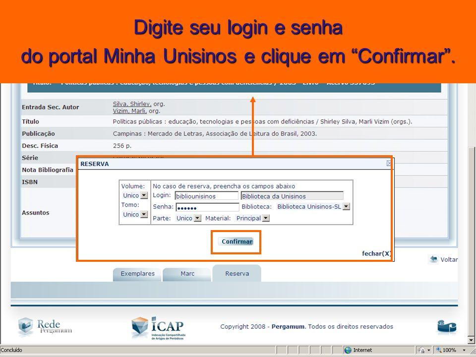 Digite seu login e senha do portal Minha Unisinos e clique em Confirmar.