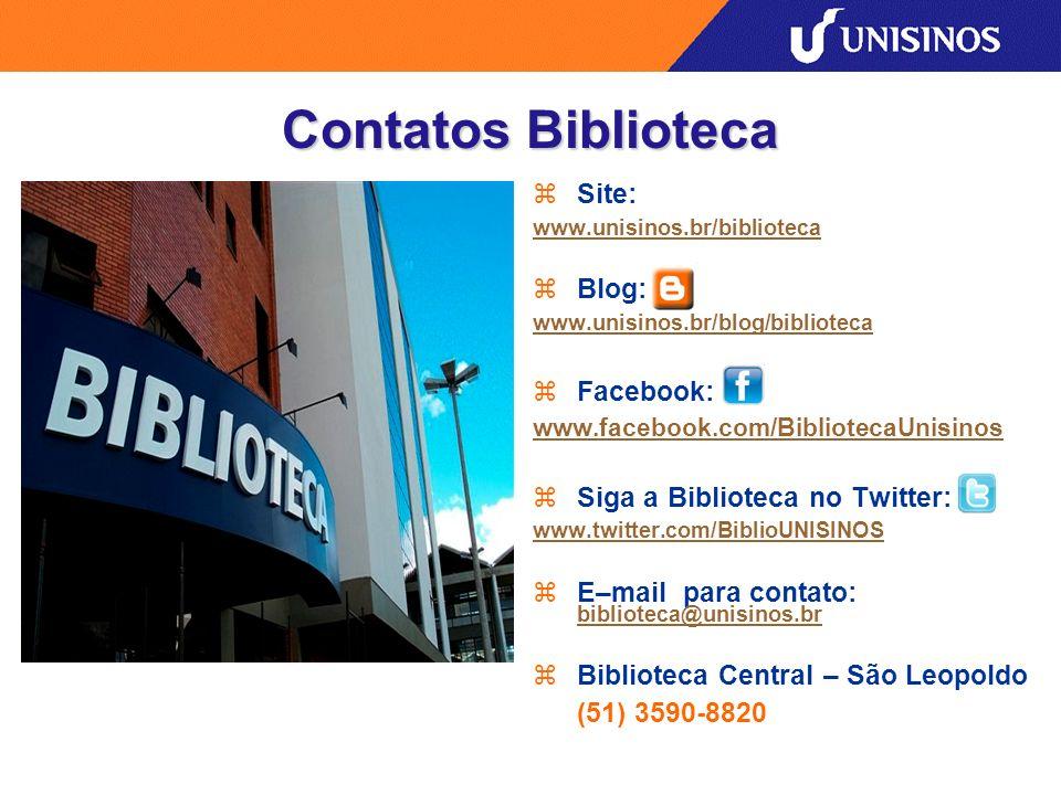 Contatos Biblioteca Site: www.unisinos.br/biblioteca Blog: www.unisinos.br/blog/biblioteca Facebook: www.facebook.com/BibliotecaUnisinos Siga a Biblio