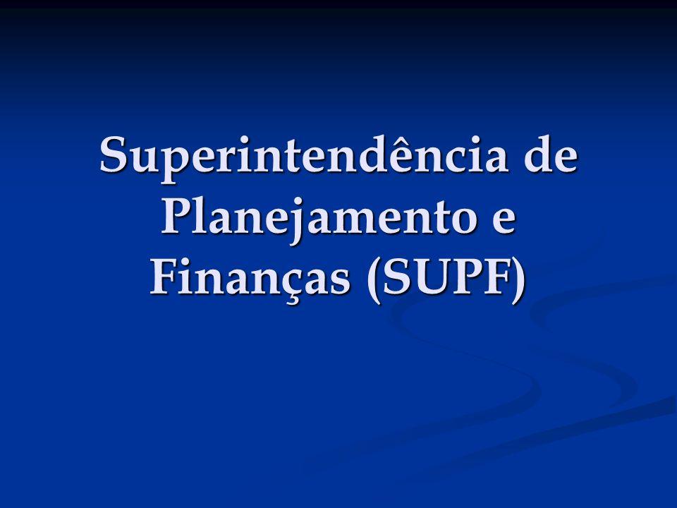 Superintendência de Planejamento e Finanças (SUPF)