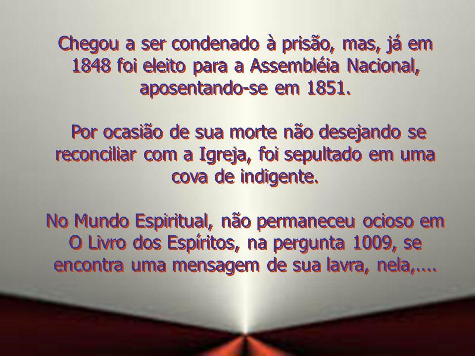 As opiniões de Lamennais foram desautorizadas na Encíclica Mirarivos, em agosto de 1831.