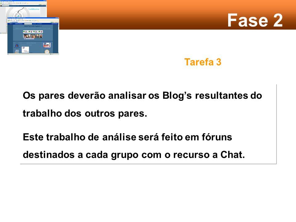 Fase 2 Tarefa 2 Os pares da tarefa 1 deverão agora pesquisar na Internet dois Blogs que considerem melhor explorarem as competências que o grupo, considerou mais relevantes.